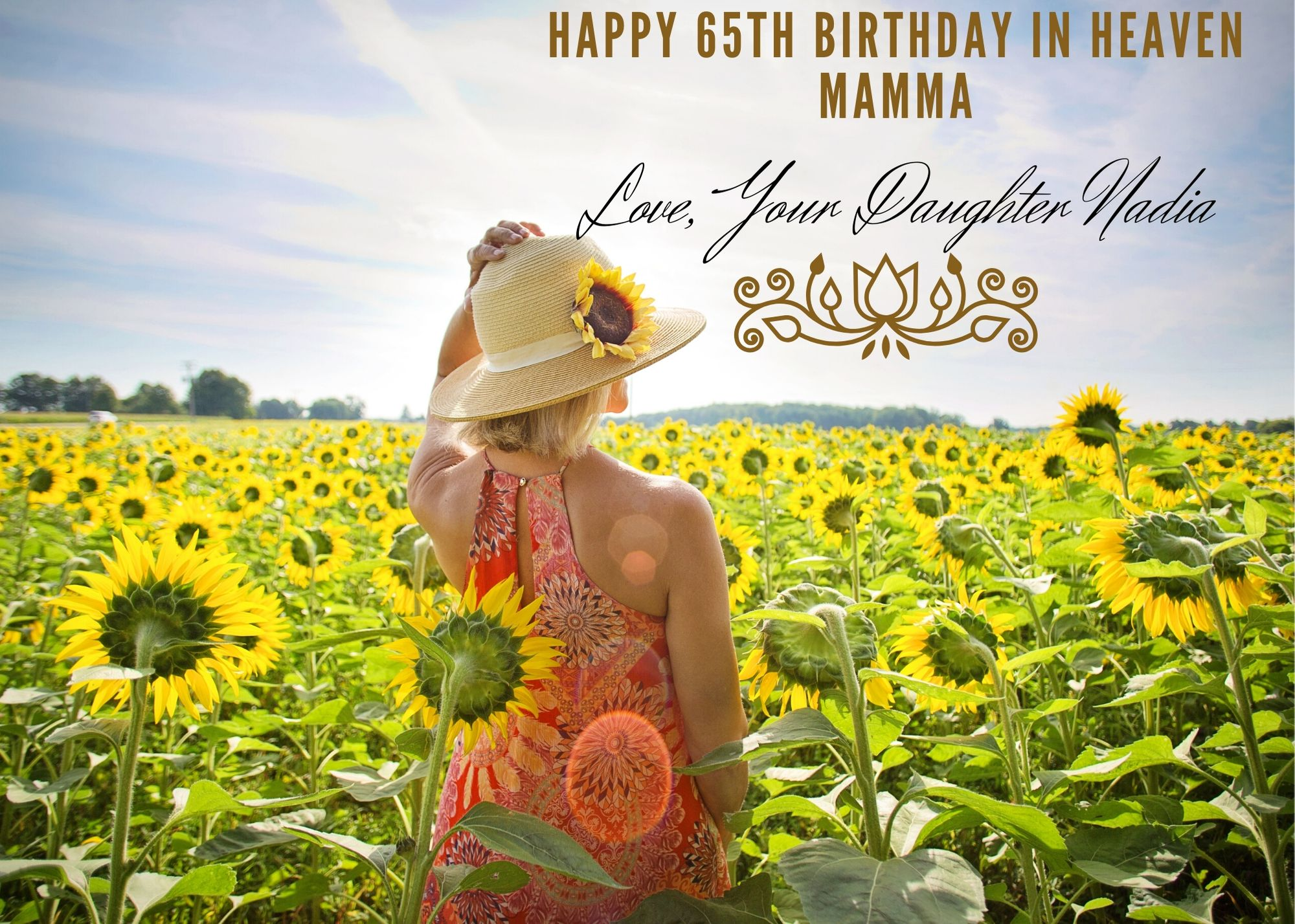 sunflower field woman with straw hat sunny day happy birthday in heaven mamma