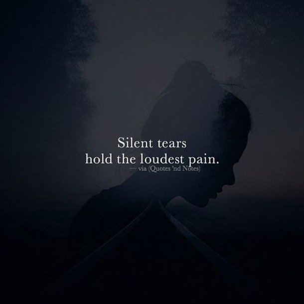 quote via quotes nd notes silent tears hold the loudest pain